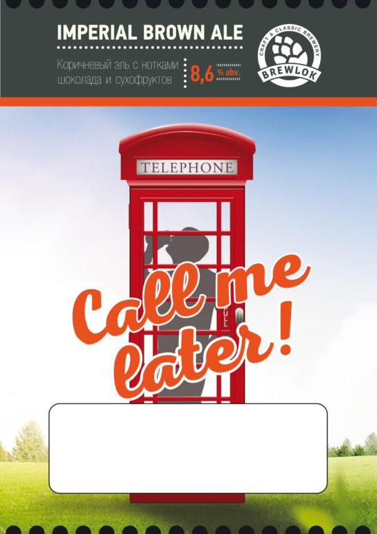 Call Me Later! (Brewlok)