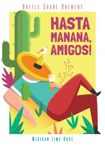 Hasta Mañana, Amigos! (Bottle Share)
